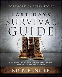 Last Days Survival Guide A Scriptural Handbook To Prepare You For These Perilous Times